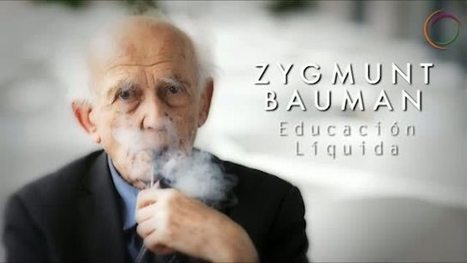 Educación Líquida: Zygmunt Bauman | | knowmad | Scoop.it