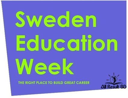 Sweden Education Week- Opportunities in Dhaka | Bangladesh Education Board Result | Scoop.it