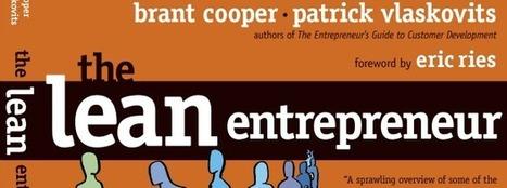 'The Lean Entrepreneur' Provides New Tactics For The Lean Startup | Best Business Books for Entrepreneurs | Scoop.it