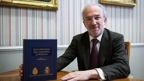 (ES) (€) - La Academia publica el primer «Diccionario del Español Jurídico» |ANDRÉS CASTAÑO | French law for non french-speaking patrons - Legal translation tools | Scoop.it