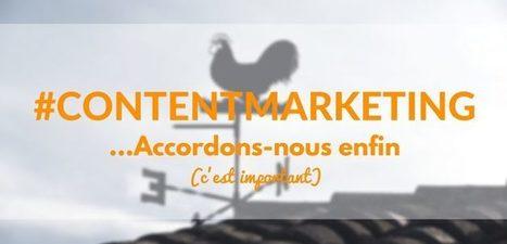 Le Content Marketing en France: Il est temps de tomber d'accord sur un terme   Content Marketing, Marketing par Contenus et Brand Content   Scoop.it