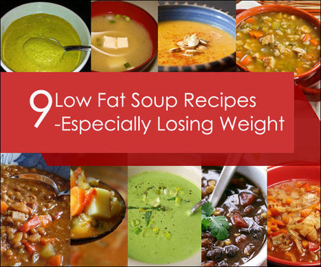 9 Low Fat Soup Recipes - Especially for Losing Weight | Health and Wellness | Scoop.it
