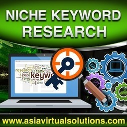 Keyword Niche Research | asiavirtualsolutions | Scoop.it