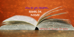 How to get Children Reading for Pleasure | Boys and Reading | Scoop.it