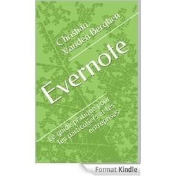 Evernote: le guide pratique pour les particuliers et les entreprises | EASI | Evernote | Scoop.it