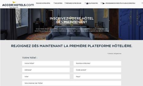 Accor ouvre ses plateformes aux hôteliers indépendants - Artiref   L'info touristique pour le Grand Evreux   Scoop.it