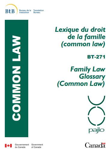 (FR) (EN) (PDF) - Lexique du droit de la famille / Family Law Glossary|Bureau de la traduction | French law for non french-speaking patrons - Legal translation tools | Scoop.it