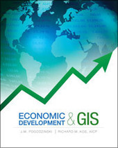 New Book from Esri Press Advances GIS for Economic Development | geoinformação | Scoop.it
