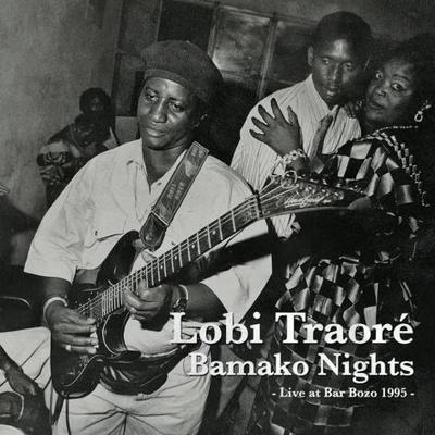 """Bamako Nights - Live At Bar Bozo 1995"" de Lobi Traoré   Mondomix   Kiosque du monde : Afrique   Scoop.it"