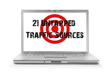 21 Untapped Traffic Sources | Tips For Bloggers | Scoop.it