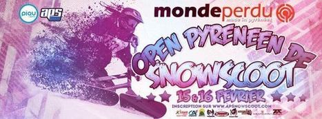 15 & 16 février 2014 - Piau-Engaly : OPEN Pyreneen de Snowscoot | PIAU-ENGALY Animation | Scoop.it