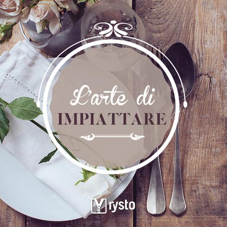 Creatività e stile in tavola: l'arte di impiattare - Rysto | Olio Extravergine Italiano Costa | Scoop.it