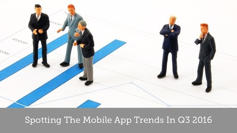 6 Mobile App Trends You Must Know About This Quarter - Openxcell   Latest Technology Trends   Scoop.it