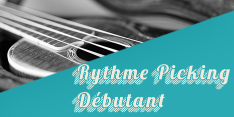Technique : Le rythme picking | tablature et partition ukulele | Scoop.it