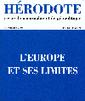 L'Europe et ses limites (revue Hérodote) | ECS Géopolitique de l'Europe | Scoop.it