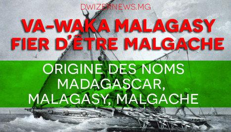 Madagascar, malagasy, malgache : l'origine. - DwizerNews | Culture, tendances, écologie, high Tech | Scoop.it