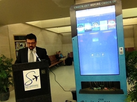 San Antonio Establishes Country's First Airport E-Book Public Library Branch   Library Innovation   Scoop.it