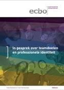 In gesprek over teamdoelen en professionele identiteit   ecbo   Achtergrondinformatie Werkconcept Critical Skills   Scoop.it