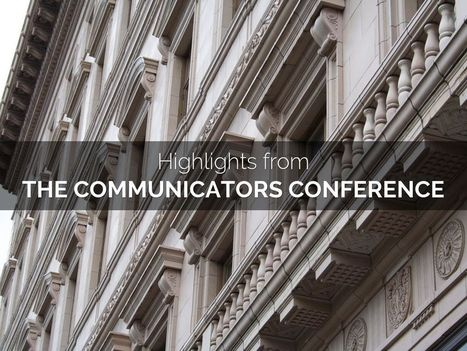 """""""Highlights from The Communicators Conference"""" - A Haiku Deck by Catherine Carr 
