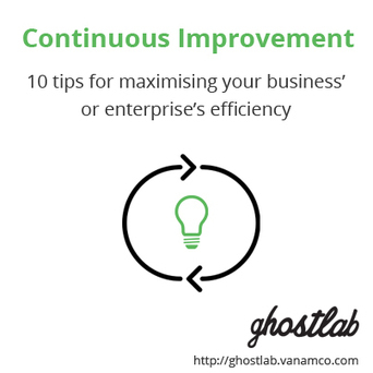 Continuous Improvement -10 tips for maximising your business' or enterprise's efficiency - Vanamco Blog | Browser Testing | Scoop.it