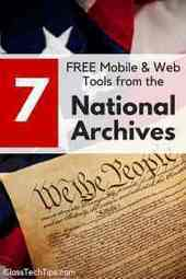 7 FREE Mobile & Web Tools from the National Archives - Class Tech Tips   INNOVATIVE CLASSROOM INSTRUCTION   Scoop.it