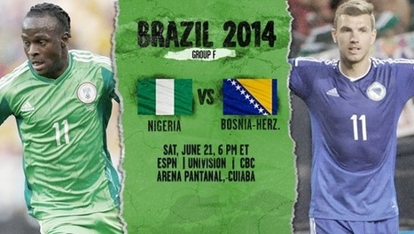 Nigeria vs Bosnia And Herzegovina Live Streaming World Cup 2014 | YJoLT | Yale Journal of Law and Technology | sportsevents | Scoop.it