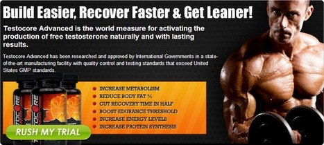 Testocore Advanced Reviews - Risk Free Trial (Limited Time) | Antonio Ortiz | Scoop.it