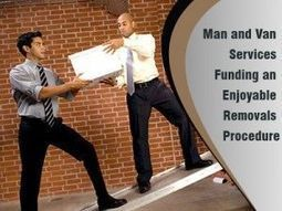 Man and Van for hassles free Relocation | Super Man Removals Company | Scoop.it