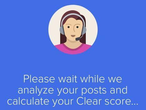 Reputazione online, la app Clear ripulisce i profili social dai vecchi post inopportuni | Social Media Italy | Scoop.it