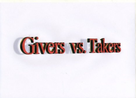 Givers & Takers | Givers and Takers | Scoop.it