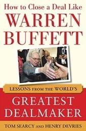 Sales Advice From Warren Buffet on Closing Sales | B2B selling | Scoop.it
