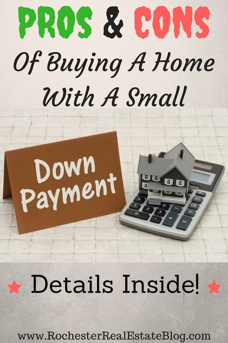 Pros and Cons of a Small Down Payment | Top Real Estate and Mortgage Articles | Scoop.it