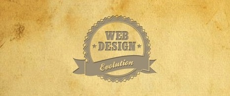 The Evolution of Web Design | How to make your new web design | Scoop.it