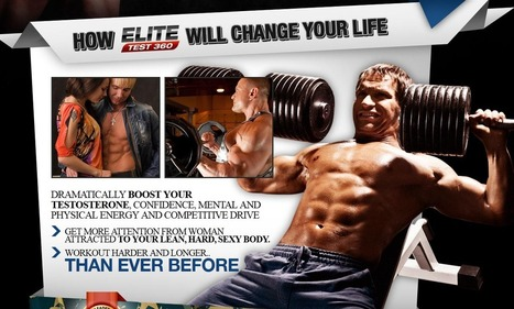 Interested In Elite Test 360?...Read Here First Before You Try It! | How To Maintain My Body | Scoop.it