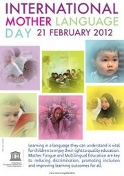 International Mother Language Day 2012 | Multilingual Living | World Englishes | Scoop.it