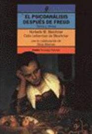 PSICOSYSTEM: El psicoanálisis después de Freud | psicoanalisis, psicologia del niño y adulto | Scoop.it