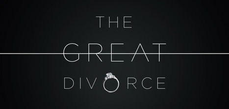 The Great Divorce | Eagle Views | Scoop.it