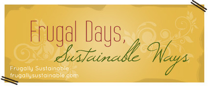Frugal Days, Sustainable Ways #103 | Sustainable Agriculture | Scoop.it