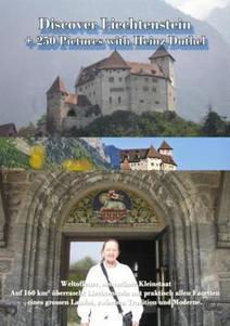 Discover Liechtenstein - + 250 Pictures with Heinz Duthel von Duthel, Heinz (eBook) - Buch24.de | Book Bestseller | Scoop.it