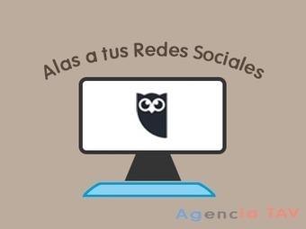 Hootsuite da alas a tus Redes Sociales   AgenciaTAV - Asistencia Virtual   Scoop.it