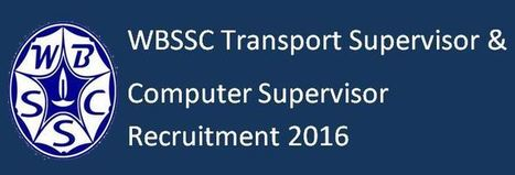 WBSSC Transport & Computer Supervisor Recruitment 2016 Question Papers | Previous Question Papers PDF SSC CGL RRB | general information | Scoop.it