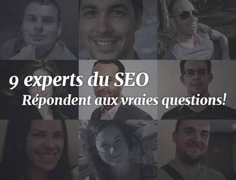 9 experts du SEO répondent aux vraies questions du référencement | 10minutesChrono | Scoop.it
