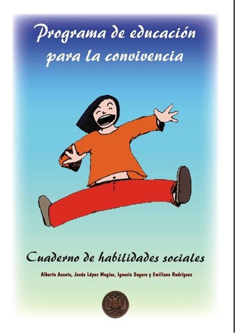Psicomont: CUADERNO DE HABILIDADES SOCIALES | Actividades para el desarrollo personal, escolar y social (PAT en la ESO) | Scoop.it