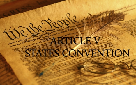 "Article V Convention: How ""Individuals of Insidious Views"" Are Stealing Our Constitution - Freedom Outpost 