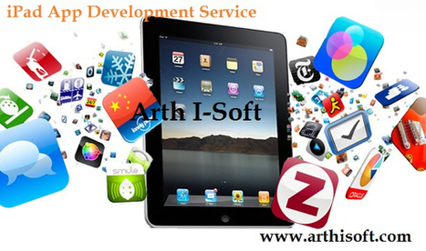 Know the Advantages of iPad Application Development | Consciousness | Scoop.it