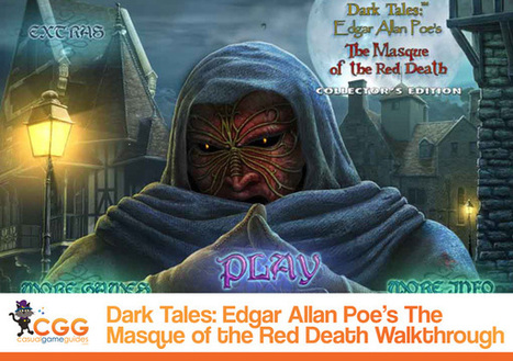 Dark Tales: Edgar Allan Poe's The Masque of the Red Death Walkthrough: From CasualGameGuides.com | Casual Game Walkthroughs | Scoop.it
