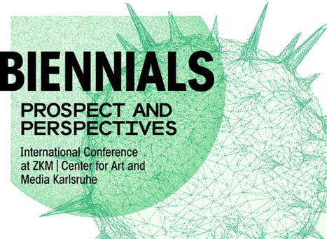 Biennials: Prospect and Perspectives conference | e-flux | Art Contemporain | Scoop.it
