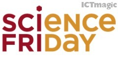 Science Friday | Joining the EdTech Revolution | Scoop.it