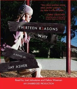 Thirteen Reasons Why by Jay Asher   Teen AudioBooks   Scoop.it