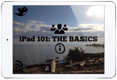 iPad 101: THE BASICS ~ teachingwithipad.org | Into the Driver's Seat | Scoop.it